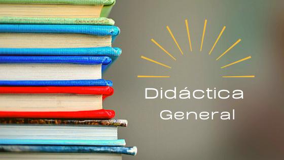 ¿Qué es didáctica general?